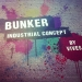 BUNKER by VIVES